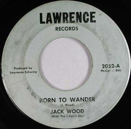 Jack Wood - Born to Wander (Lawrence 2052-A)