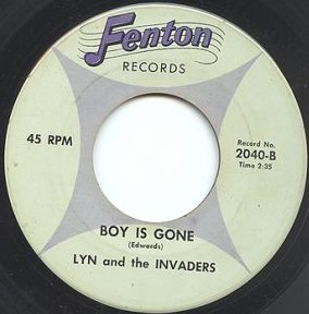 Lyn and the Invaders - Boy Is Gone (Fenton 2040-B)