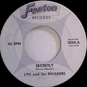 Lyn and the Invaders - Secretly (Fenton 2040-A)