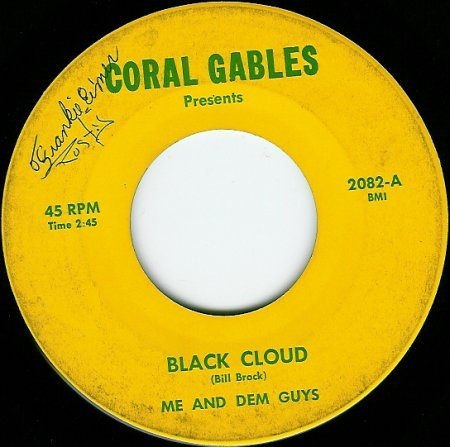 Me and Dem Guys - Black Cloud (Coral Gables 2082-A)