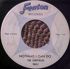 Sheffields - Nothing I Can Do (Fenton 980-C)